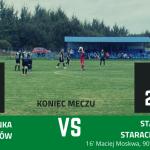 Lubrzanka Kajetanów 0:2 Star Starachowice
