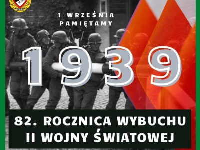 82. rocznica rozpoczęcia II Wojna Światowa